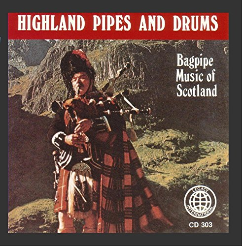 Highland Pipes And Drums: Bagpipe Music Of ()