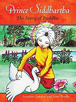 Prince Siddhartha: The Story of Buddha by [Landaw, Jonathan]