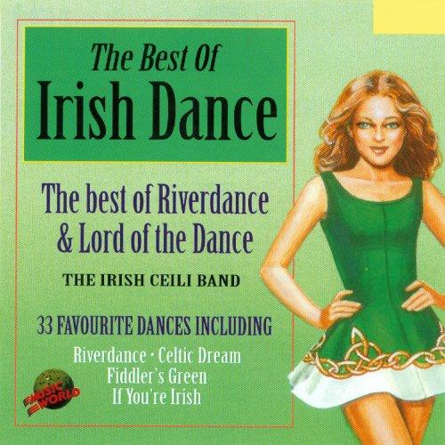The Best of Irish Dance (Irish Dance Music)