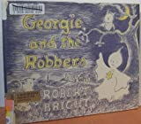 Georgie and the Robbers, Robert Bright, 0385044836