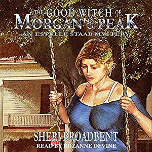 The Good Witch of Morgan's Peak Audiobook