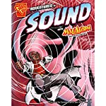 Adventures in Sound with Max Axiom, Super Scientist   Emily Sohn