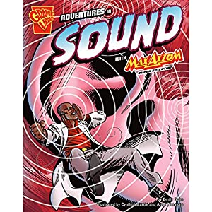 Adventures in Sound with Max Axiom, Super Scientist Audiobook