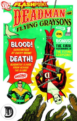 Read Online Flashpoint Deadman And The Flying Graysons #1 pdf
