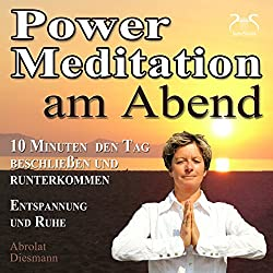 Power-Meditation am Abend