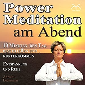 Power-Meditation am Abend Hörbuch