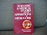 Scientific and Medical Studies on the Apparitions at Medjugorje, Rene Laurentin and Henri Joyeux, 0862172136
