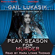 Peak Season for Murder: Leigh Girard Series, Book 3 | Gail Lukasik