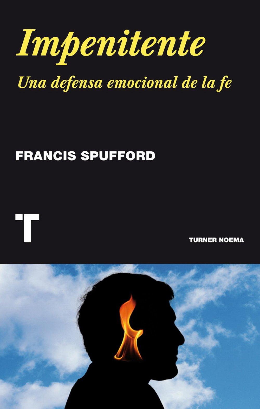 Impenitente (Noema): Amazon.es: Francis Spufford, Catalina Martínez Muñoz: Libros
