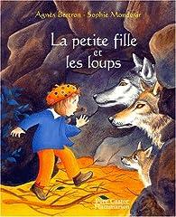 La petite fille et les loups par Agnès Bertron-Martin