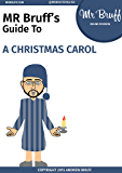 Mr Bruff's Guide to 'A Christmas Carol'
