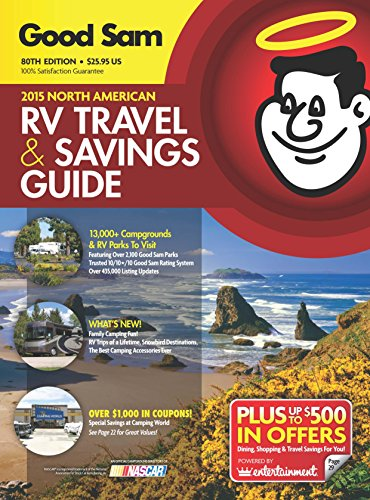 Good Sam 2015 North American RV Travel Guide & Campground Directory (Good Sams Rv Travel Guide & Campground Directory) (Good Sam Rv Travel Guide And Campground Directory)