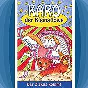 Der Zirkus kommt (Karo der Kleinstlöwe 5) | Helmut Jost