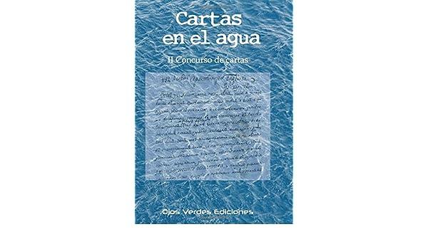 Cartas en el agua: II Concurso de cartas Ojos Verdes ...