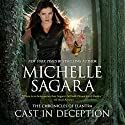 Cast in Deception: The Chronicles of Elantra Audiobook by Michelle Sagara Narrated by Khristine Hvam