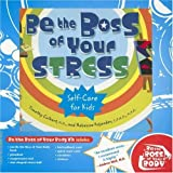 BE THE BOSS OF YOUR STRESS KIT: SELF CARE FOR KIDS