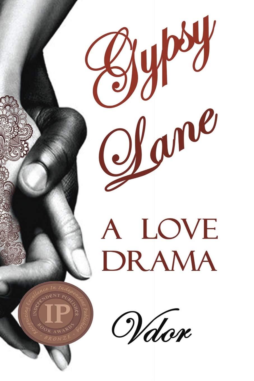 Gypsy Lane: A Love Drama PDF