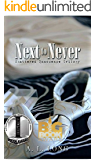 Next to Never: Shattered Innocence Trilogy