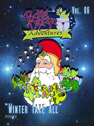 "Pocket Dragon Adventures Vol. 86""Winter Take All"""