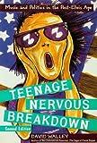 Teenage Nervous Breakdown, David Walley, 0415978564