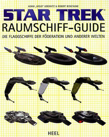 Star Trek Raumschiff-Guide: Die Flagschiffe der Föderation und anderer Welten