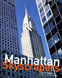 img - for Manhattan Skyscrapers book / textbook / text book