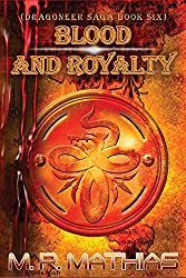 Blood and Royalty: Dragoneer Saga Book Six (Dragoneers Saga 6) (English Edition)