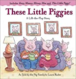 These Little Piggies, Laura Rader, 0689841760