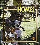 Homes Around the World, Bobbie Kalman, 0865057095