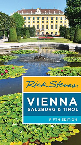 Rick Steves Vienna, Salzburg & Tirol (Best Time To Travel To Germany And Austria)