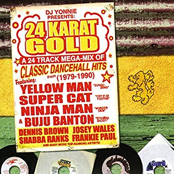 24 Karat Gold Super Mix: 80's Reggae Dancehall Megamix