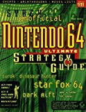 Nintendo Sixty-Four Ultimate Strategy Guide, Shane Mooney, 0782121594