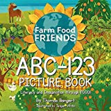 img - for Farmfoodfriends ABC-123 Picture Book by Thomas Bangert (2016-04-22) book / textbook / text book