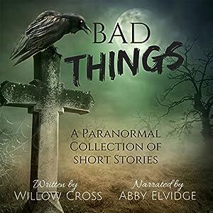 Bad Things Audiobook