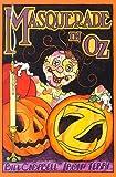 Masquerade in Oz, Bill Campbell, Irwin Terry, 0929605330