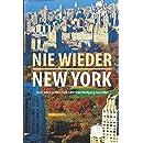 Nie wieder New York: 2 Jahre in New York City von Wolfgang Ga(e)bler (German Edition)