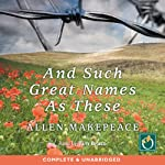 And Such Great Names As These | Allen Makepeace