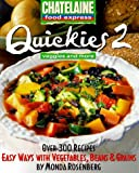 Quickies 2, Veggies and More, Monda Rosenberg and Chatelaine, 0771075936