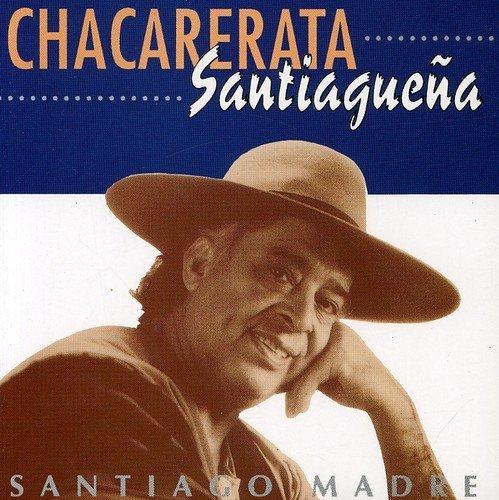 Price comparison product image Santiago Madre by La Chacarerata Santiaguena (2011-10-28)