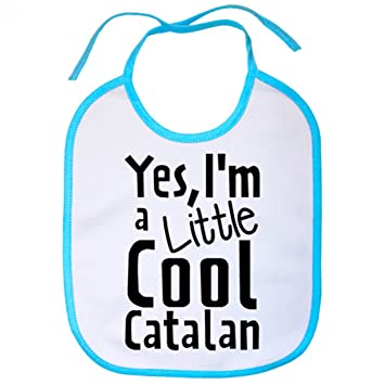 Babero yes I Am A Little Cool Catalan - Celeste: Amazon.es: Bebé