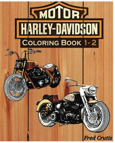 - Amazon.com: Motor : Harley-Davidson Coloring Book 1 - 2: Coloring Book  (9781541084018): Crutis, Fred: Books