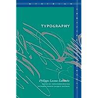 Typography: Mimesis, Philosophy, Politics
