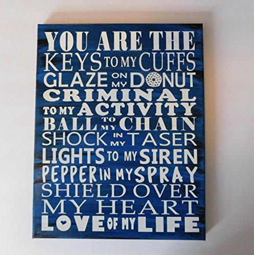 Police Sign Wall Decor Love of My Life Word Art Painted Canv