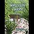 Walloon Ways: Three years as a weekend Belgian