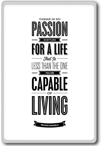 Amazon There Is No Passion In Nelson Mandela Motivational