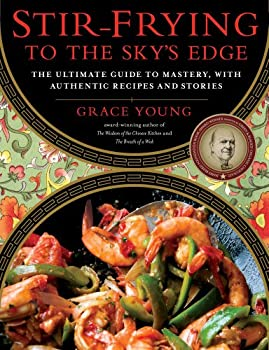 Stir-Frying to the Sky's Edge Asian Cookbook