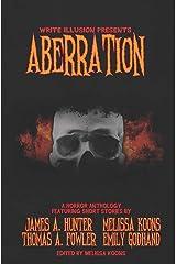 Aberration: A Horror Anthology Paperback
