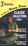 1: The Secret of the Old Clock/The Bungalow Mystery/The Mystery of the 99 Steps (Best of Nancy Drew Classic Collection)