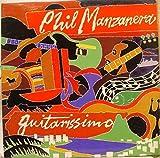 PHIL MANZANERA GUITARISSIMO 75-82 vinyl record