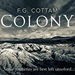 The Colony | F.G. Cottam